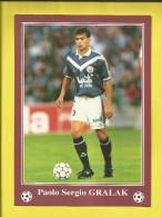 FOOTBALL Carte Postale Format 13X18 Joueur De BORDEAUX  Saison 1996/1997  Paolo Sergio GRALAK   Voir Scanners - France