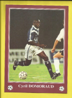 FOOTBALL Carte Postale Format 13X18 Joueur De BORDEAUX  Saison 1996/1997  Cyril DOMORAUD   Voir Scanners - France