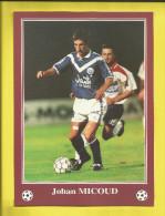 FOOTBALL Carte Postale Format 13X18 Joueur De BORDEAUX  Saison 1996/1997  Johan MICOUD   Voir Scanners - France