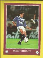 FOOTBALL Carte Postale Format 13X18 Joueur De BORDEAUX  Saison 1996/1997  Didier THOLOT   Voir Scanners - France
