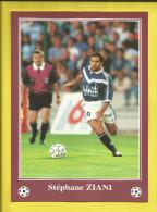FOOTBALL Carte Postale Format 13X18 Joueur De BORDEAUX  Saison 1996/1997  Stéphane ZIANI   Voir Scanners - France