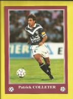 FOOTBALL Carte Postale Format 13X18 Joueur De BORDEAUX  Saison 1996/1997  Patrick COLLETER   Voir Scanners - France