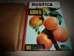 1958 ALBUM  RUSTICA  N° 15   (contenant Les Parutions Du 7 Septembre Au 28 Decembre 1958) - Garden