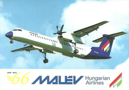 AIRPLANE * AEROPLANE * AIRCRAFT * BOMBARDIER DHC * HUNGARIAN AIRLINES * IN MEMORIAM MALEV * MRT HA-LQA * Hungary - 1946-....: Moderne