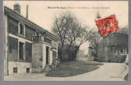 MONT - L'EVEQUE . Le Château - Entrée Principale . - Frankreich