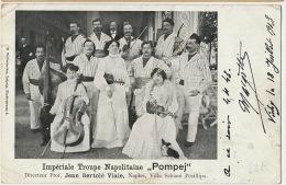"""Imperiale Troupe Napolitaine """" Pompej """" Jean Bartole Viale Napoli Villa Schiani Posillipo - Napoli (Nepel)"""