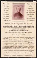 IMAGE SOUVENIR MONSIEUR L' ABBE ADOLPHE EUZENNE CURE DE LIGNIERES LA DOUCELLE MAYENNE DECEDE LE 20 JANVIER 1923 - Devotion Images