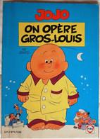 BD JOJO - 3 - On Opère Gros Louis - Rééd. Publicitaire Fina 1994 - Jojo