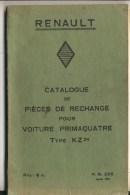 RENAULT - Catalogue De Pièces De Rechange Pour Voiture Primaquatre Type KZ  24  -  Rare - Catalogi