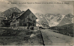DAUPHINE .. LE LAUTARET .. DESCENT SUR BRIANCON VUE SUR LES HOTELS ET LE GLACIER DE L HOMME - France