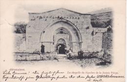 CPA Jérusalem - La Chapelle Du Sépulcre De La Sainte Vièrge - 1901 (7476) - Israel