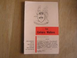 LES CAHIERS WALLONS N° 2  1980 Matagne Namèche Goulète Metten Gillard Galer Poètes Poèsie Dialecte Namur Poêmes Patois - België