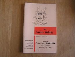 LES CAHIERS WALLONS N° 4 - 5  1980 Oeuvres De François Bovesse 1907 à 1942  Poètes Poèsie Dialecte Namur Poêmes Patois - Belgium