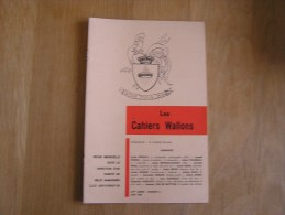 LES CAHIERS WALLONS N° 6  1980 Moreau Rousseau Spinosa Bothy Van De Wattyne Poètes Poèsie Dialecte Namur Poêmes Patois - België