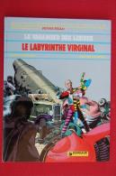 BD LE VAGABOND DES LIMBES - 9 - Le Labyrinthe Virginal - EO 1982 - Vagabond Des Limbes, Le