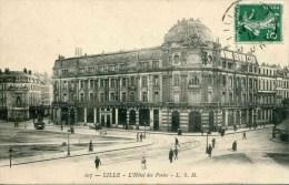 107 - LILLE - L'Hôtel Des Postes (date 1913) - Lille