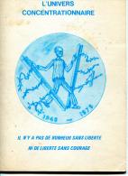 """L'UNIVERS CONCENTRATIONNAIRE    """"IL N'Y A PAS DE BONHEUR SANS LIBERTÉ, NI DE LIBETTÉ SANS COURAGE"""" - Guerra 1939-45"""