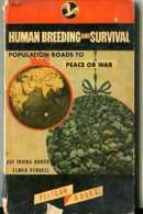 """""""HUMAN BREEDING AND SURVIVAL"""" DE GUY I. BURCH- EDIT. PELICAN- AÑO 1947- PAG. 138- USADO-GECKO. - Sciences Biologiques"""