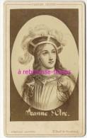 Très Belle CDV De Jeanne D´Arc Histoire De France Photo Charles Jacotin De 1875-bel état - Old (before 1900)