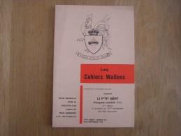 LES CAHIERS WALLONS N° 8 à 9 1984 Li P'tit Bêrt Laloux Auguste  Conte Poète Poèsie Dialecte Namur Poêmes Patois - Belgique