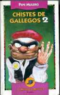"""CHISTES GALLEGOS 2"" DE PEPE MULEIRO- EDIT. PLANETA- AÑO 1994- PAG.191- USADO-GECKO. - Humor"