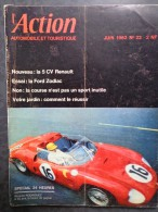 ACTION AUTOMOBILE Et TOURISTIQUE  N° 22   Juin 1962   Très Bon état - Auto/Moto