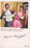 AK Wer Nicht Liebt Wein, Weib Und Gesang... - Luxus-Stempel Gelbensande - 1901 (7552) - Paare