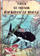 - Les Aventures De TINTIN - LE TRESOR DE RACKHAM LE ROUGE B1 1947 - 62 Pages  état Moyen. . - Tintin