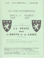 La Poste Dans Le RHONE Et La LOIRE Des Origines à 1876 - Guides & Manuels