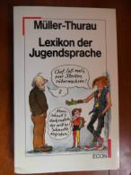 Lexikon der Jugendsprache (M�ller - Thurau)   de 1985
