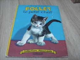 Collection Farandole : Ancienne Edition Follet Le Petit Chat Illustration De Marcel Marlier - Casterman