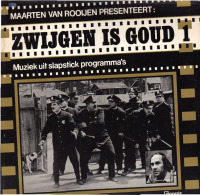 * LP *  ZWIJGEN IS GOUD (Muziek Uit Slapstick Films) - Filmmuziek