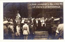 METZ  - La Journée Présidentielle Le 8.12.1918  - La Visite A La Cathédrale (70297) - Metz