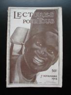 """LECTURES POUR TOUS - 7 NOVEMBRE 1914 - En Couverture """"Apport Des Colonies"""" - Libri, Riviste, Fumetti"""
