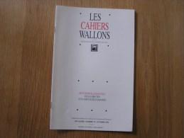 LES CAHIERS WALLONS N° 10 1995 Louis Bal Wartique Namèche Gilliard  Conte Poète Poèsie Dialecte Namur Poèmes Patois - Cultural