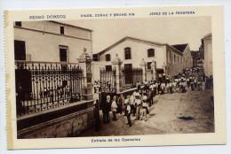 Espagne-JEREZ DE LA FRONTERA - Pedro DOMECQ - Vinos Conac Y Grand Vin--Entrada De Los Operarios (très Animée).....éd HMS - Espagne