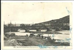 43 Brives-Charensac . Les Laveuses Et Le Pont Sur La Loire - France
