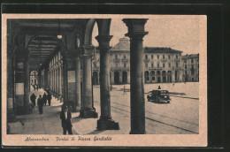 Cartolina Alessandria, Portici Di Piazza Garibaldi - Alessandria