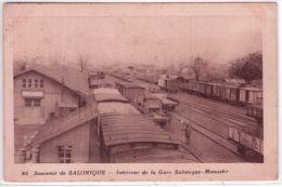 85 - Souvenir De SALONIQUE - Intérieur De La Gare Salonique-Monastir  -ed. Ghédadia - Grèce