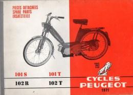 25 - BEAULIEU VALENTIGNEY - MONTBELIARD- BEAU CATALOGUE PIECES DETACHEES-CYCLES PEUGEOT 101S -101T-102R-102T-1971 - Motos