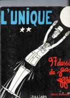 - L'UNIQUE, 97 Dessins De JEAN EFFEL , 1960 , Bon état. - Cultuur