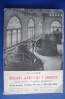 PFZ/24 Anna Guglielmi SCIENZE NATURALI E FISICHE Signorelli Ed.1953/CHIMICA/MINERALI - Matematica E Fisica