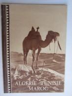 PUBLICITÉ ALGÉRIE TUNISIE MAROC MEKNÈS ALGER TIMGAD TUNIS  BOU SAADA KAIROUAN - Advertising