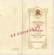 75- PARIS - RARE MENU  COMITE REPUBLICAIN COMMERCE INDUSTRIE AGRICULTURE- M. CAILLAUX MINISTRE-PDT CONSEIL-1911- - Menus