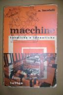 PCH/5 Locatelli MACCHINE TERMICHE IDRAULICHE Lattes 1963 - Libri, Riviste, Fumetti