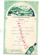 38 - LA GRANDE CHARTREUSE - BEAU MENU 1952- - Menus