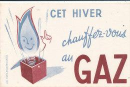 BU 1252 / BUVARD -  CET HIVER CHAUFFEZ VOUS AU GAZ - Electricité & Gaz