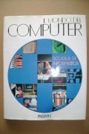 PCH/10 IL MONDO DEL COMPUTER Rizzoli 1988/informatica - Informatique