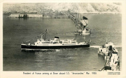 Royaume-Uni - Angleterre - Kent - Président Of France Arriving At Dover Aboard S.S. Arromanches - Bateaux - Paquebots - Dover