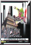 [DC0527] CARTOLINEA - JUVE - JUVENTUS 2001/2002 - TORINO CAPITALE DEL CALCIO - Calcio